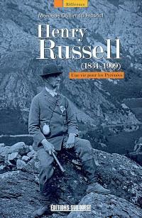 Henry Russell (1834-1909) : une vie pour les Pyrénées