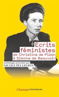 Ecrits féministes, de Christine de Pizan à Simone de Beauvoir