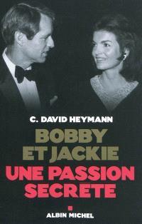 Bobby et Jackie : une passion secrète