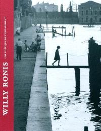 Willy Ronis : une poétique de l'engagement