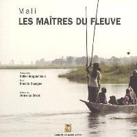 Mali : les maîtres du fleuve