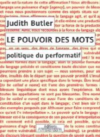Le pouvoir des mots : politique du performatif