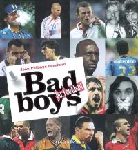 Bad boys du football