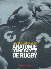 Anatomie d'une partie de rugby