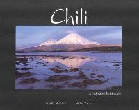Chili, infinies latitudes