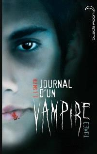 Journal d'un vampire. Volume 3