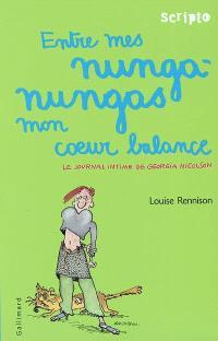 Le journal intime de Georgia Nicolson. Volume 3, Entre mes nunga-nungas, mon coeur balance
