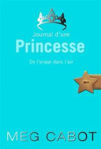Journal d'une princesse. Volume 8, De l'orage dans l'air