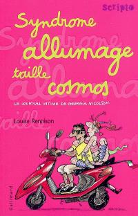 Le journal intime de Georgia Nicolson. Volume 5, Syndrome allumage taille cosmos