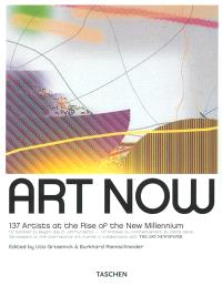 Art now. Volume 1, 137 artists at the rise of the new mimmennium