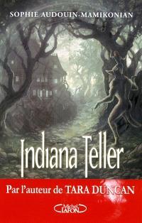 Indiana Teller. Volume 2, Lune d'été