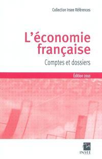 L'économie française : comptes et dossiers : rapport sur les comptes de la Nation 2009