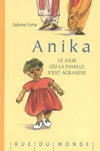 Anika : le jour où la famille s'est agrandie
