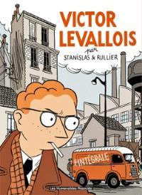 Victor Levallois : l'intégrale
