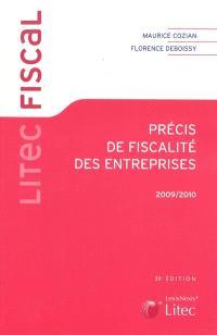 Précis de fiscalité des entreprises : 2009-2010