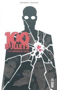 100 bullets. Volume 2, Le marchand de glaces