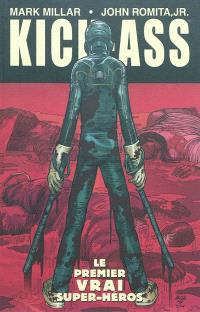 Kick-Ass. Volume 1, Le premier vrai super-héros