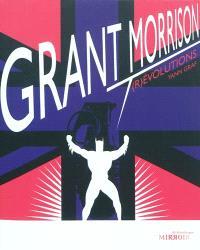 Grant Morrison, (r)évolutions