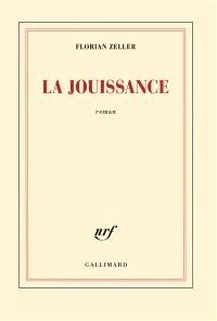 La jouissance : un roman européen