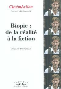 CinémAction. n° 139, Biopic : de la réalité à la fiction