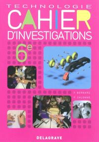 Technologie 6e, cahier d'investigations