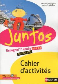 Juntos 1re année 4e : cahier d'activités