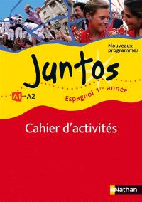Juntos 1re année : cahier d'activités