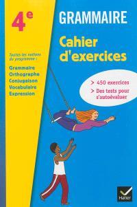Grammaire, 4e : cahier d'exercices