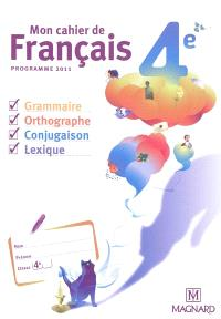 Mon cahier de français 4e