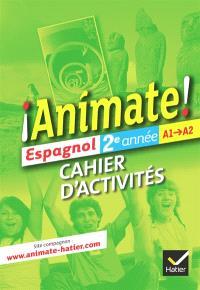 Espagnol 2e année : cahier d'activités version élève