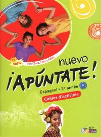 Nuevo apuntate ! espagnol 2e année, A2 : cahier d'activités
