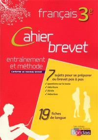 Cahier brevet français 3e : entraînement et méthode