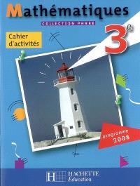 Mathématiques 3e : cahier d'activités