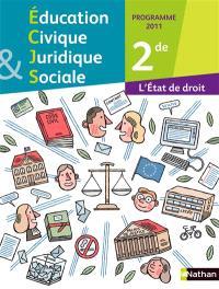 Education civique juridique et sociale 2de : programme 2011