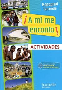 A mi me encanta ! espagnol 2e année, nouveaux programmes A2 : actividades