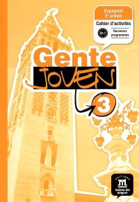 Gente joven 3 niveau B1.1 : espagnol 3e année, cahier d'activités