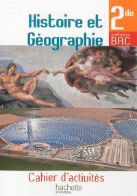 Histoire et géographie, 2de : cahier d'activités