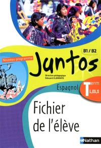 Juntos, espagnol terminale : fichier élève 2012