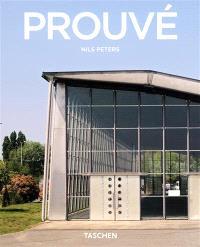 Jean Prouvé : 1901-1984 : la dynamique de la création