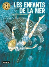 Les enfants de la mer. Volume 2