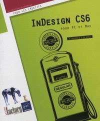 InDesign CS6 pour PC et Mac