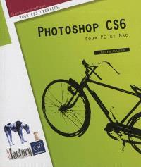 Photoshop CS6 pour PC et Mac