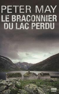 Le braconnier du lac perdu