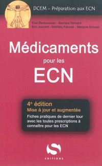 Médicaments aux ECN : fiches pratiques de dernier tour avec toutes les prescriptions à connaître pour les ECN