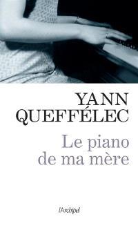 Le piano de ma mère : récit