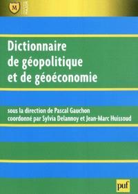 Dictionnaire de géopolitique et de géoéconomie
