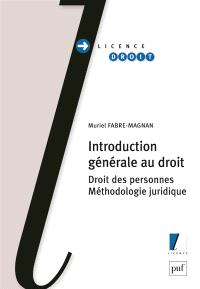 Introduction générale au droit : droit des personnes, méthodologie juridique
