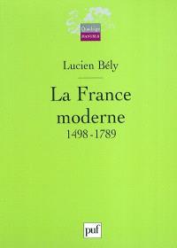 La France moderne, 1498-1789