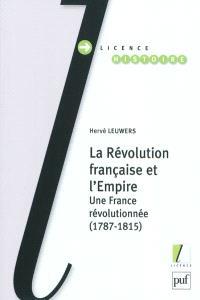 La Révolution française et l'Empire : une France révolutionnée (1787-1815)