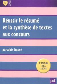 Réussir le résumé et la synthèse de textes aux concours